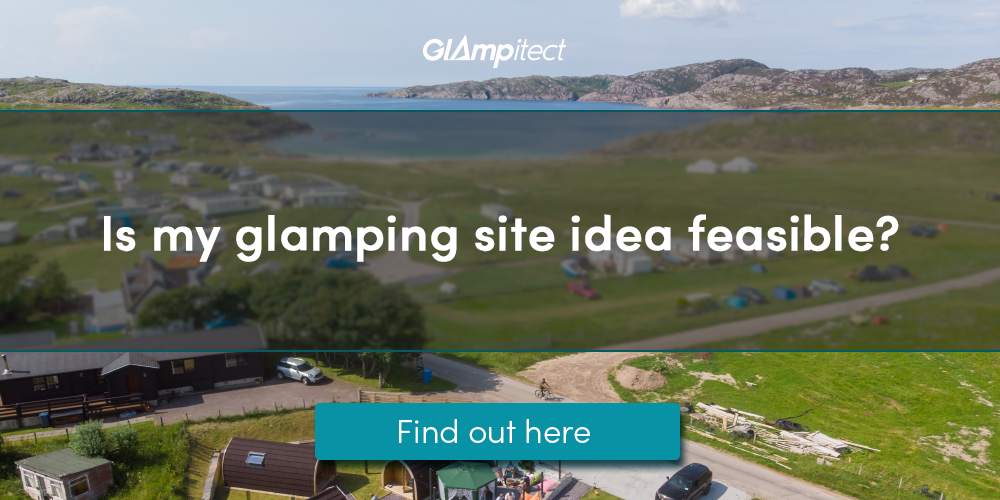 Is your glamping idea really feasible