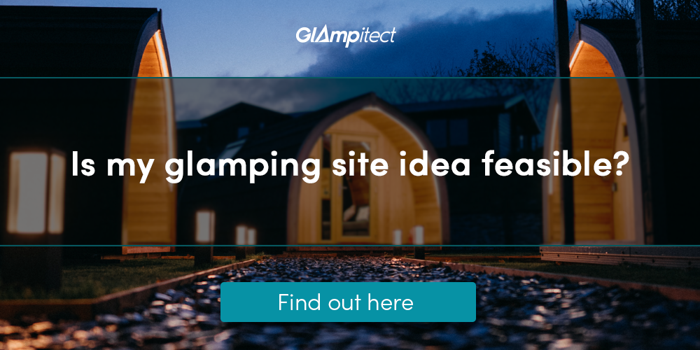 Is my glamping site idea feasible