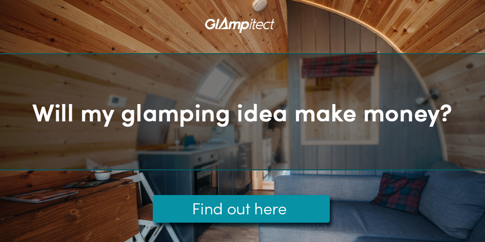 Will your glamping idea really make money